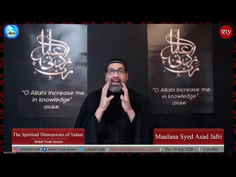 [1] The Spiritual Dimensions of Salaat   Maulana Syed Asad Jafri   English