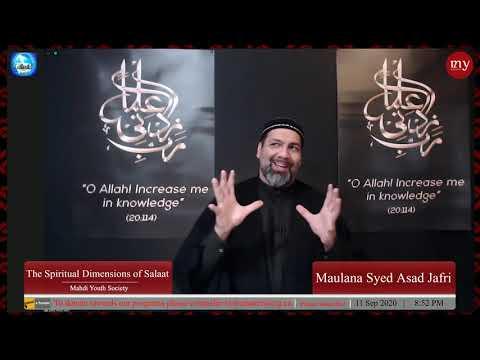 [2] The Spiritual Dimensions of Salaat   Maulana Syed Asad Jafri   English