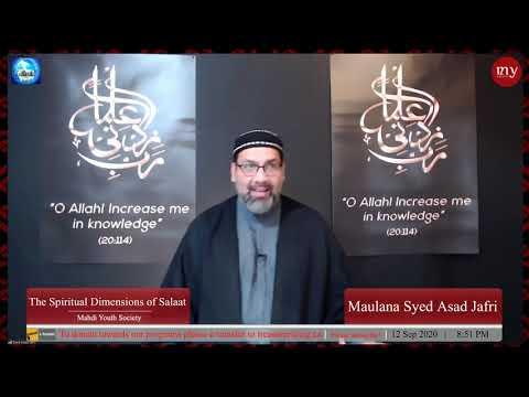 [3] The Spiritual Dimensions of Salaat   Maulana Syed Asad Jafri   English