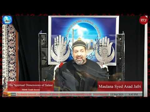 [4] The Spiritual Dimensions of Salaat   Maulana Syed Asad Jafri   English