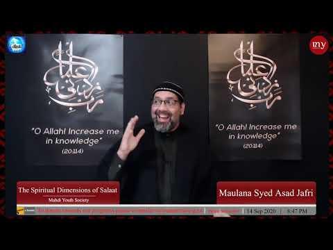 [5] The Spiritual Dimensions of Salaat   Maulana Syed Asad Jafri   English