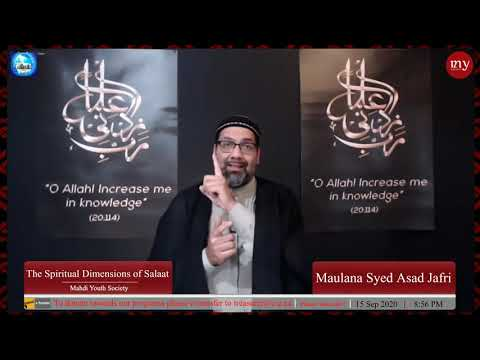 [6] The Spiritual Dimensions of Salaat   Maulana Syed Asad Jafri   English