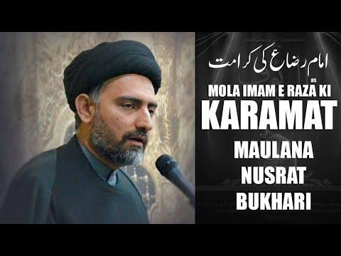 Mola Imam e Raza Ki Karamat   Maulana Nusrat Bukhari 2020   Shahadat e Mola Imam e Raza   Urdu