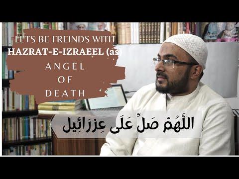 Hazrat-e-Izraeel (as) Se Dosti Karen I Maa Baap Se Bhi Ziyada Meherbaan Farishte I Urdu