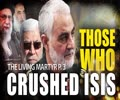 Those Who Crushed ISIS in Iraq   The Living Martyr P. 3   English