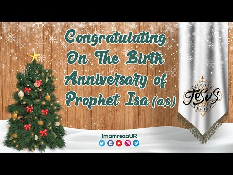 25 December | Congratulating On The Birth Anniversary of Prophet Isa (a.s) | Jesus | Christmas Day | All Languag