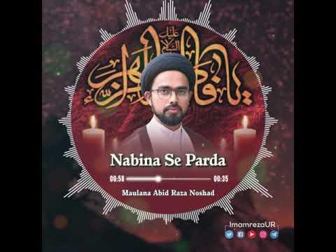 HIJAAB | PARDA | Na Bina Se Parda | Molana Abid Raza Naushad | Urdu