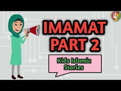 Imamat part 2   Kids Islamic Stories   Muslim   Kaz School   English