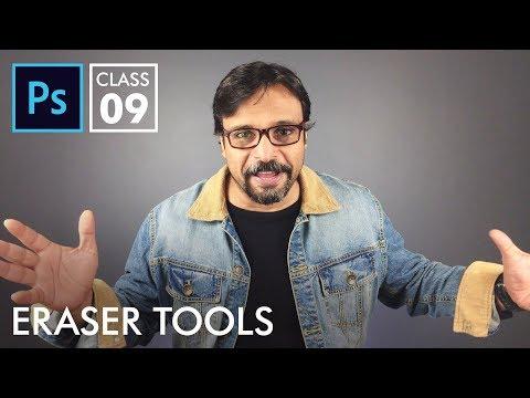 Eraser Tools - Adobe Photoshop for Beginners - Class 9 - Urdu / Hindi