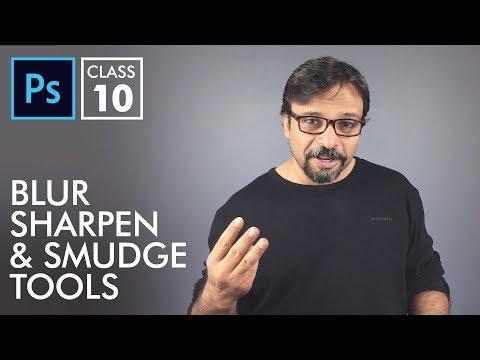 Blur, Sharpen & Smudge Tools - Adobe Photoshop for Beginners - Class 10 - Urdu / Hindi