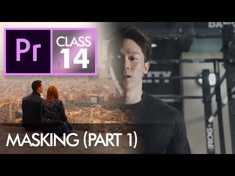 Masking (Part 1) - Adobe Premiere Pro CC Class 14 - Urdu / Hindi