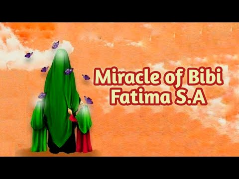 Miracle Of Bibi Fatima S.A | Story Of Prophet Muhammad\'s Daughter & Her Children | English