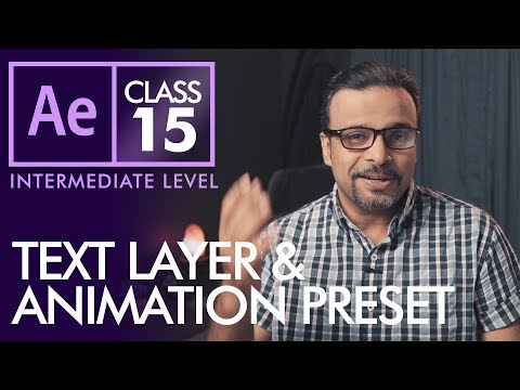 Text Layer and Animation Presets in After Effects Class 15 - Urdu / Hindi