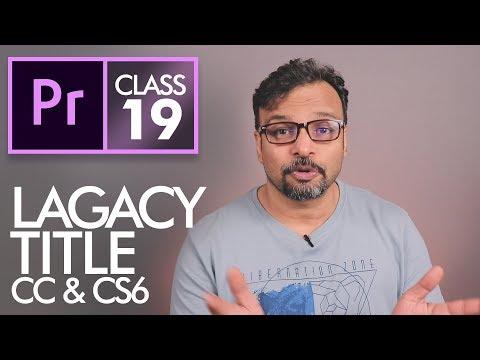 Legacy Title - Adobe Premiere Pro CC Class 19 - Urdu / Hindi