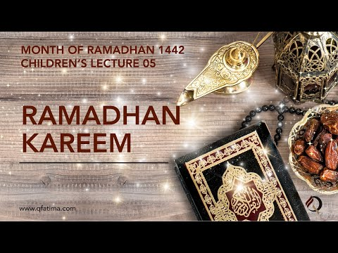 Month Of Ramadhan 1442 Children\\'S Lecture PV | Quran Recitation & Short Duas | English