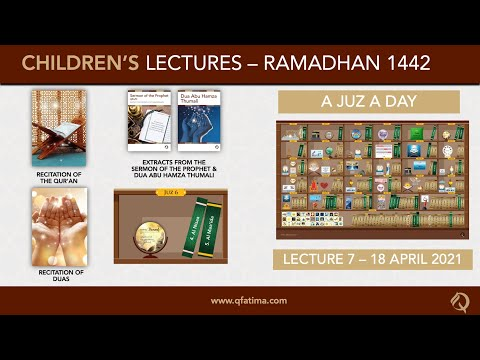 Month Of Ramadhan 1442 Children\'s Lecture PVII | Quran Recitation & Short Duas | English