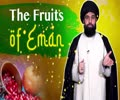 The Fruits of Eman | UNPLUGGED | English