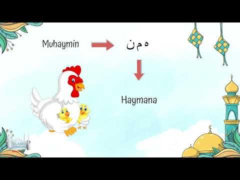 Allahs Names - Al Muhaymin - 6 | English