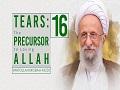 [16] Tears: The Precursor to Loving Allah   Ayatollah Misbah-Yazdi   Farsi Sub English