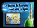 Le voyage du Saint Prophete saw vers la Syrie - francais