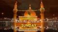 (3) Sunday - Dua and Ziyarat - Arabic sub English