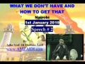 [Audio] - (1st Jan 2010)Must Listen: What we dont have and how to get that ? - AMZ - Urdu