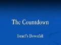 The Countdown - ISRAEL Downfall - English Presentation