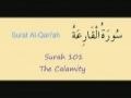Learn Quran - Surat 101 Al Qariah - The Terrible Calamity (Day of Judgement) - Arabic sub English
