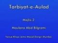 Tarbiyat-e-Aulad   Maulana Abid Bilgrami   Urdu-Majlis 2 of 5