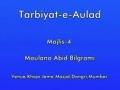 Tarbiyat-e-Aulad   Maulana Abid Bilgrami   Urdu - Majlis 4 of 5