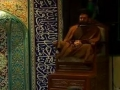 Agha Seyyed Mahdi Shams al-Din - Night 4 - Divine Will - Why Karbala - Farsi