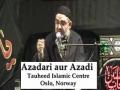 AMZ - Muharram 1432 - Deendari aur Azadi - Oslo, Norway - Majlis 6 [URDU]