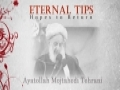 Eternal Tips - Ayatollah Mojtahedi Tehrani - Hopes to Return - English
