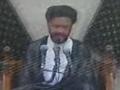 Majlis 5 - 3 Muharram - Life style of Ahlulbait AS (Zindagani-e-Ahlulbait ) - Moulana Zaki Baqri - Urdu