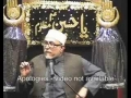 Self-reformation & Maqsad-e-Shahadat-e-Imam Hussain (as) - Muharram 2010 8th night - English-Urdu