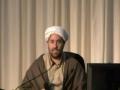 Islamic spirituality - Birth Anniversary of Imam Hussain AS - Shaykh Hamid Waqar - July 2011 - English