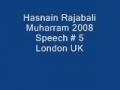 Hasnain Rajabali Muharram UK 2008 Night 5 - English