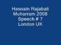 Hasnain Rajabali Muharram UK 2008 Night 7 - English