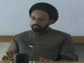 [Q&A] H.I. Sadiq Raza Taqvi - آداب عقائد اور عقائد کے اثرات - Urdu