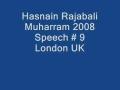 Hasnain Rajabali Muharram UK 2008 Night 9 - English