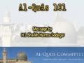 ****AL-QUDS 101**** H.I. Sheikh Hamza Sodagar - English