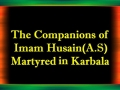 The Companions of Imam Husain (A.S.) Martyred in Karbala - English