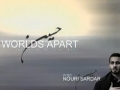 Worlds Apart - Eulogy for Imam Hussain (a.s) - Nouri Sardar & Ali Fadhil - English