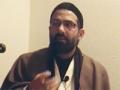 Practically Following Prophet & Imams - Maulana Hasan Mujhtaba - Saint Louis - 20 Dec 2011 - English