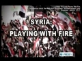 [DOCUMENTARY] Syria: Playing With Fire - English