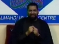[Ramadhan 2012][03] Battling Todays Islamophobia - Maulana Asad Jafri - English
