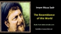 [ENGLISH] The Resemblance of thie World - Excerpt from Imam Musa Sadr Speech - English