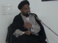 [02] Muharram 1434 - Asr-e-Hazir Mein Muhabbat-e-Rasool (saws) Ke Taqaze - Moulana Taqi Agha - Urdu
