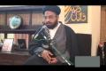 [07] Muharram 1434 - KARBALA - Ahya-e-Sunnat-e-Nabavi (s) - Moulana Syed Taqi Raza Abedi -  Urdu