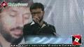[18th برسی] Shaheed Dr. Muhammad Ali Naqvi - Tarana by Br Atir Haider - 2 March 2013 - Urdu
